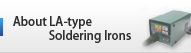 About LA-type Soldering Irons